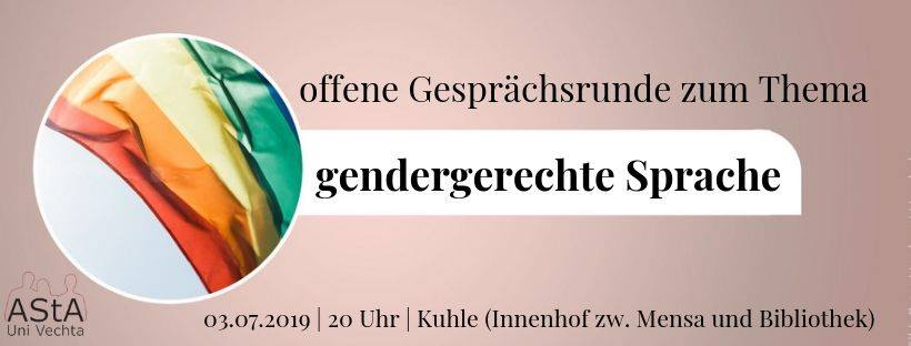 Offene Gesprächsrunde zur gendergerechten Sprache @ Innenhof (Kuhle) zwischen Mensa & Bibliothek