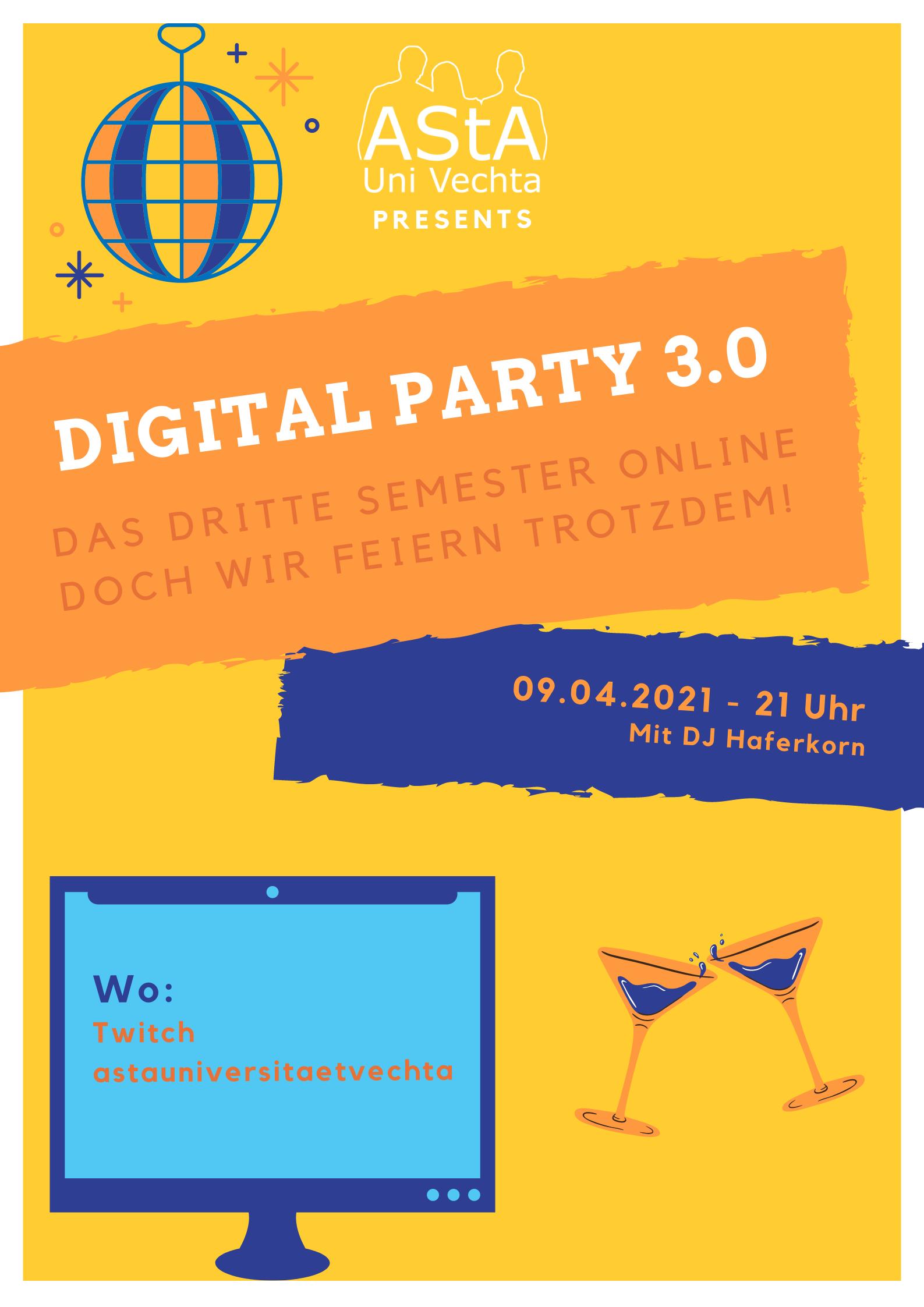 +++++Verschoben+++++ Digital Party 3.0 - Das dritte Semester online doch wir feiern trotzdem @ twitch.tv/astauniversitaetvechta