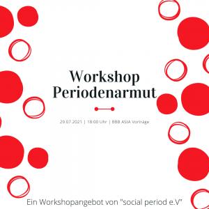 """Workshop Periodenarmut - Ein Angebot von """"social period e.V."""" @ BBB - Studiengruppe: AStA Vorträge"""